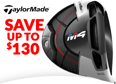 TaylorMade M4 Savings